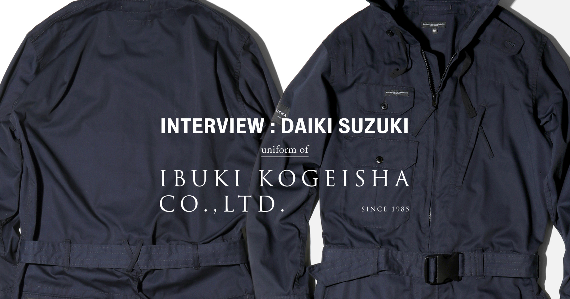 ENGINEERED GARMENTS uniform for IBUKI KOGEISHA CO., LTD.