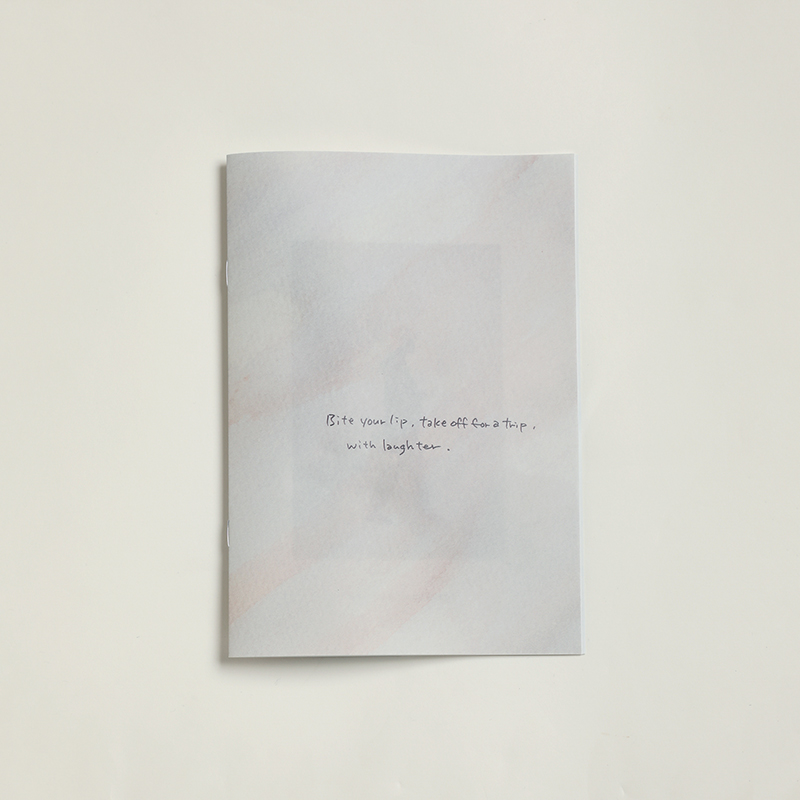 """ZINE """"Bite your lip, take off for a trip, with laughter."""" made by NAOKI IKEDA"""