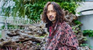 "TOE THE LINE""INTERVIEW : KENICHI TAKITOTOE THE LINE""INTERVIEW : KENICHI TAKITOH"